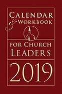 Calendar & Workbook For Church Leaders 2019