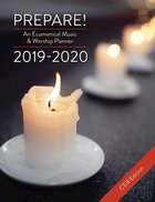 Prepare! 2019-2020 Ceb Edition: An Ecumenical Music & Worship Planner
