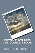 Heaven is For Real Complete Book Paperback