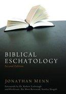 Biblical Eschatology (2nd Edition)