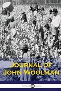 The Journal of John Woolman Paperback