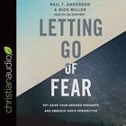 Letting Go of Fear: Put Aside Your Anxious Thoughts and Embrace God's Perspective (Unabridged, 7 Cds) CD