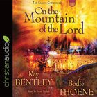 On the Mountain of the Lord (Unabridged, 7 Cds) CD