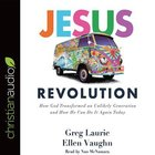 Jesus Revolution: How God Transformed An Unlikely Generation and How He Can Do It Again Today (Unabridged, 7 Cds) CD