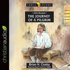 John Bunyan : Journey of a Pilgrim (Unabridged, 5 CDS) (Trail Blazers Audio Series)