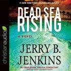 Dead Sea Rising (Unabridged, 8 Cds) CD