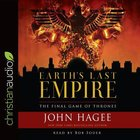 Earth's Last Empire: The Final Game of Thrones (Unabridged, 10 Cds)