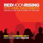 Red Moon Rising: Rediscover the Power of Prayer (Unabridged, 7 Cds) CD