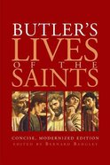 Butler's Lives of the Saints Paperback