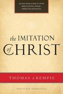 The Imitation of Christ (Paraclete Essentials Series)