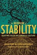 Wisdom of Stability