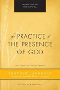 The Practice of the Presence of God (Paraclete Essentials Series)