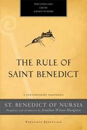 Rule of Saint Benedict, The: A Contemporary Paraphrase (Paraclete Essentials Series)