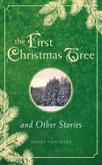 The First Christmas Tree and Other Stories Hardback