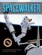 Becoming a Spacewalker Hardback