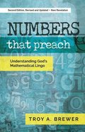 Numbers That Preach: Understanding God's Mathematical Lingo Paperback