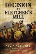 Decision At Fletcher?S Mill eBook