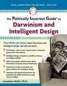 The Politically Incorrect Guide to Darwinism and Intelligent Design eBook