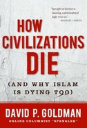 How Civilizations Die eBook