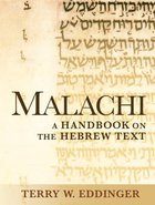 Malachi a Handbook of the Biblical Text (Baylor Handbook On The Hebrew Bible Series)