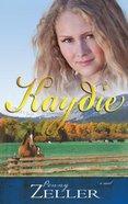 Kaydie (#02 in The Montana Skies Series) Paperback