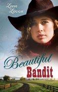 Beautiful Bandit (#01 in Lone Star Legends Series)