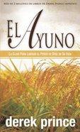 El Ayuno (Fasting)