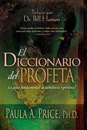 El Diccionario Del Profeta (The Prophet's Dictionary) Paperback