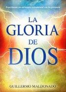 Gloria De Dios (The Glory Of God) Paperback