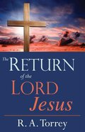 Return of the Lord Jesus Paperback