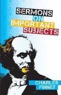 Sermons on Important Subjects Paperback