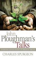 John Ploughman's Talks Paperback