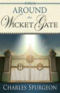 Around the Wicket Gate Paperback