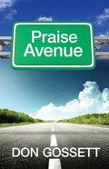 Praise Avenue Paperback