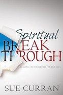 Spiritual Breakthrough Paperback