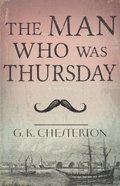 The Man Who Was Thursday Paperback