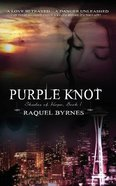 Shades of Hope #1: Purple Knot