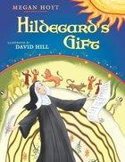 Hildegard's Gift