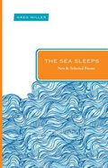Sea Sleeps, The: New and Selected Poems (Paraclete Poetry Series) Paperback