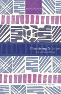 Practicing Silence: New and Selected Verses Paperback
