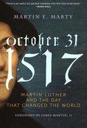 October 31, 1517 Hardback