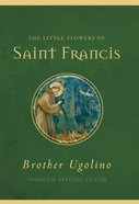 The Little Flowers of Saint Francis (Paraclete Heritage Edition Series) Paperback