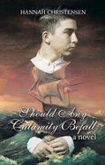 Should Any Calamity Befall Paperback