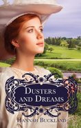 Dusters and Dreams (Sequel To Rebecca Stubbs) Paperback