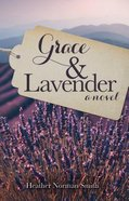 Grace and Lavender Paperback