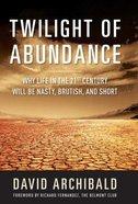 Twilight of Abundance eBook