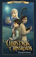 Christmas Crossroads (Choose Your Journey Series) Paperback