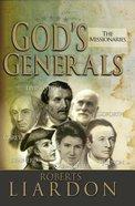 The Gods Generals #05: Missionaries (#05 in God's Generals Series) Hardback