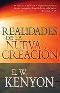 Realidades De La Nueva Creacion (New Creation Realities) Paperback