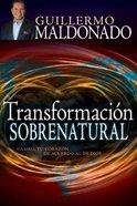 Transformacion Sobrenatural (Supernatural Transformation) Paperback